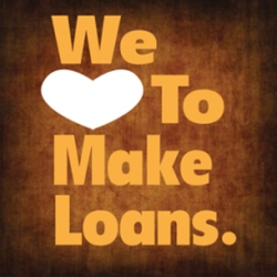 We Love to make Loans