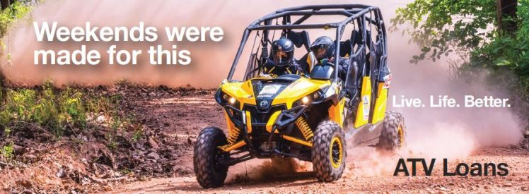 Weekends Were Made For This - ATV Loans - Live. Life. Better.