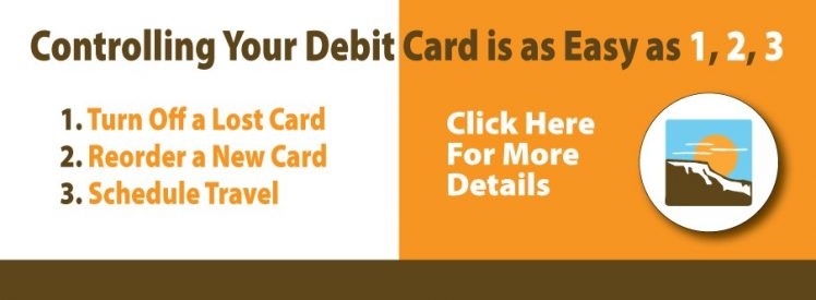 Controlling Your Debit Card is as Easy as 1,2,3, - Click for more details