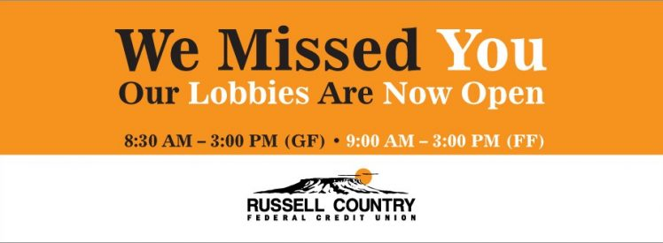 We Missed You - Our Lobbies Are Now Open - 8:30 AM - 3:00 PM (GF) - 9:00 AM - 3:00 PM (FF)
